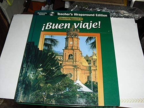 9780026412575: Glencoe: Spanish 2 - Buen Viaje! - Teacher's Wraparound Edition (Woodford, Schmitt) (BUEN VIAJE, Glencoe Spanish 2)