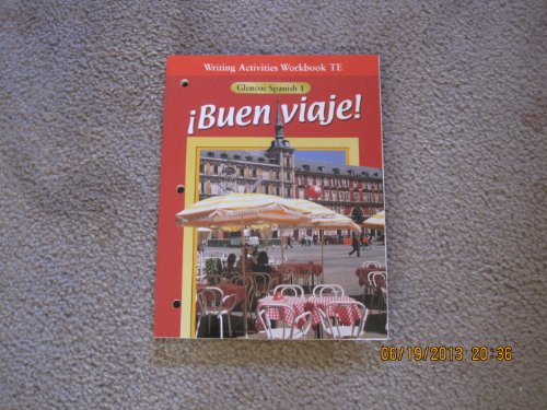 9780026412650: Buen Vieje! Spanish 1 Writing Activities Workbook Teacher Edition