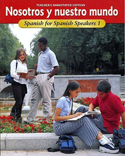 9780026412919: Nosotros Y Nuestro Mundo : Spanish For Spanish Speakers 1