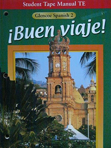 9780026415484: Student Tape Manual TE (Buen Viaje! Glencoe Spanish 2)