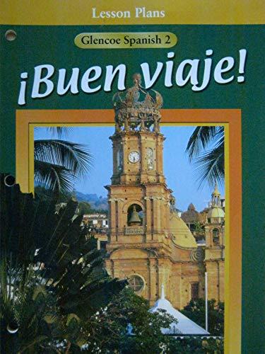 9780026415651: Lesson Plans (Buen Viaje! Glencoe Spanish 2)