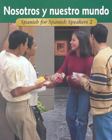 9780026415729: Nosotros and Nuestro Mundo Level 2: Spanish for Spanish Speakers