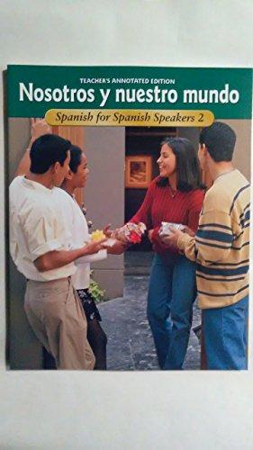 9780026415736: Nosotros y nuestro mundo: Spanish for Spanish Speakers 2