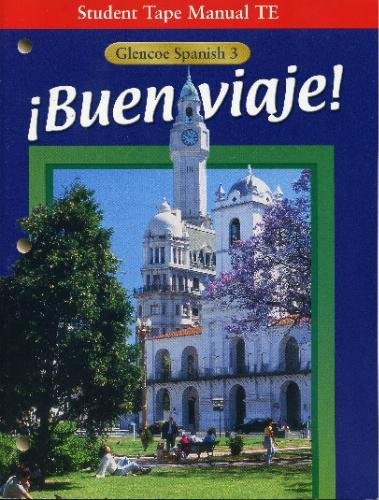 9780026418362: Buen viaje (Student Tape Manual TE, Glencoe Spanish 3)