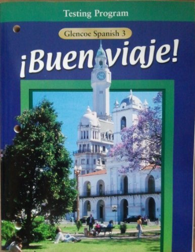 9780026418379: !Buen Viaje!: Level 3, Testing Booklet with Answer Key