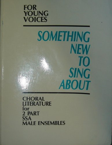 9780026420716: Something New to Sing About for Young Voices Song Book 2