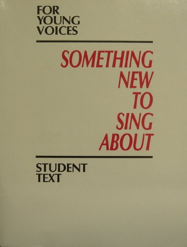 9780026420761: Something New To Sing About: For Young Voices