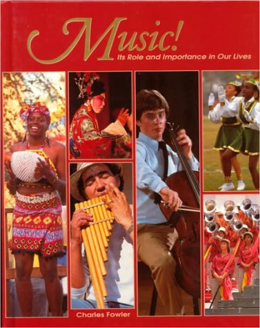9780026421218: Music!: Its Role and Importance in Our Lives