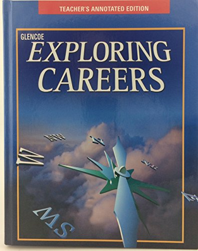 Glencoe Exploring Careers: Teacher's Annotated Edition: Kelly-Plate