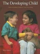 9780026426718: The Developing Child: Understanding Children and Parenting