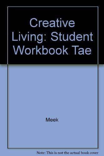 9780026427579: Creative Living: Student Workbook Tae