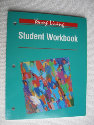9780026428187: Young Living Student Workbook