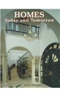 9780026428460: Homes, Today and Tomorrow