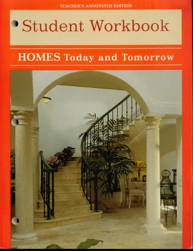 9780026428538: Homes Today and Tomorrow: Students Workbook Teacher's Annotated Edition