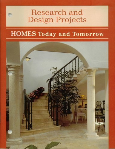 9780026428569: Homes Today and Tomorrow: Research and Design Projects