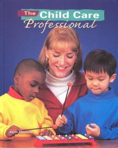 9780026428767: The Child Care Professional, Volume 1!