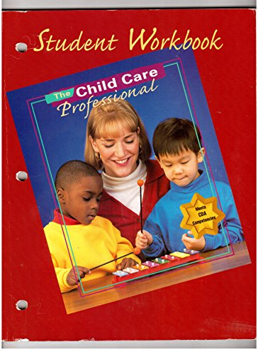 9780026428798: The Child Care Professional Student Workbook