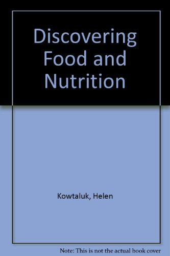9780026429061: Discovering Food and Nutrition