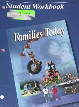 Families Today: Student Workbook (2nd Edition): Sasse, CFCS Connie R.