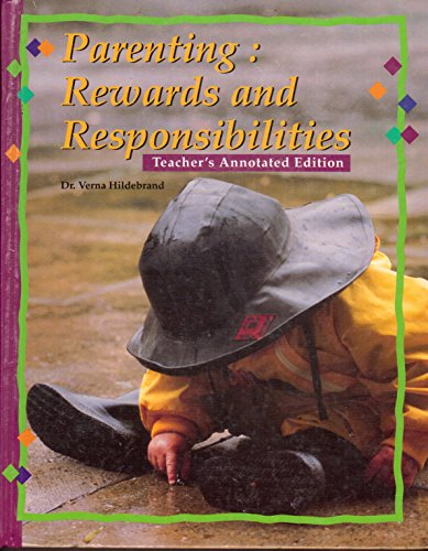 9780026429573: Parenting: Rewards and Responsibilities: Teacher's Annotated Edition