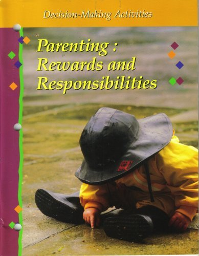 9780026429672: Parenting: Rewards and Responsibilities (Decision-Making Activities: Fifth Edition)