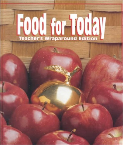 9780026429832: Food for Today, Teacher's wraparound edition