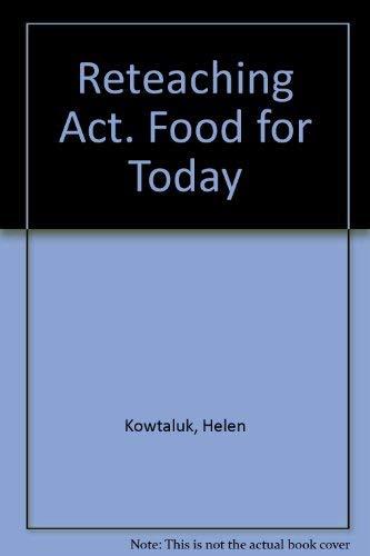 9780026429931: Reteaching Activities (Food for Today)