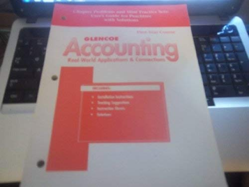 9780026439985: Glencoe Accounting Real-World Applications & Connections: CHapter Problems and Mini Practice Sets: User's Guide for Peachtree with Solutions