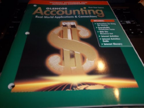 9780026440363: Glencoe Accounting First-Year Course Internet Resources and Activities Handbook. (Paperback)