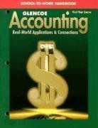 9780026440387: Glencoe Accounting: 1st Year Course, School-To-Work Handbook