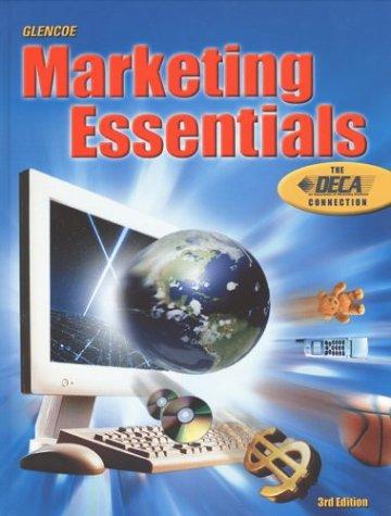 Marketing Essentials, Third Edition: Lois Schneider Farese,
