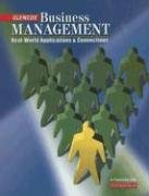 Glencoe Business Management: Real-World Applications And Connections [Student Text]: Leslie W. Rue;...