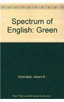 9780026456302: Spectrum of English: Green