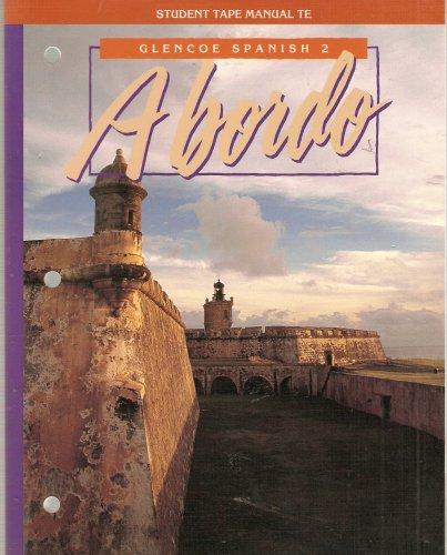 9780026460972: A bordo: Student Tape Manual Teacher's Edition: Glencoe Spanish 2