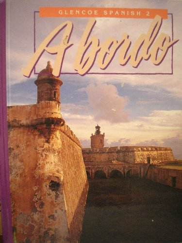 9780026461184: A Bordo: Glencoe Spanish 2