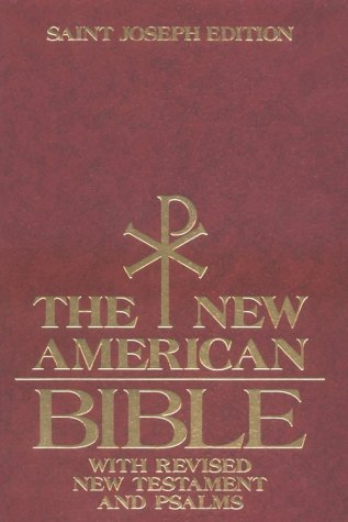 9780026472449: Saint Joseph Edition of the New American Bible: Translated from the Original Languages With Critical Use of All the Ancient Sources