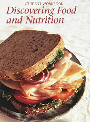 9780026472678: Discovering Food and Nutrition