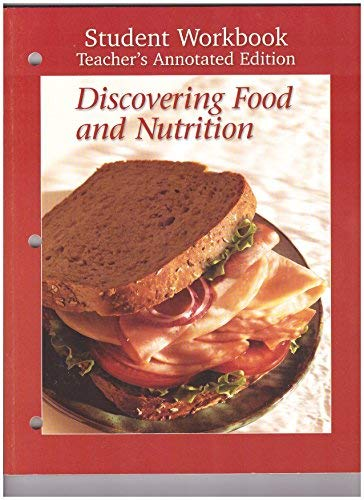 9780026472685: Discovering Food and Nutrition: Student Workbook Teacer's Annotated Edition