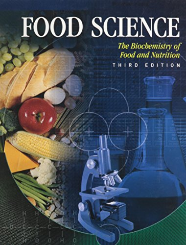 9780026476478: Food Science: The Biochemistry of Food & Nutrition