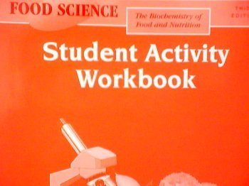 9780026476485: Food Science: The Biochemistry of Food and Nutrition: Student Activity Workbook