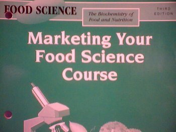9780026476546: The Biochemistry of Food and Nutrition: Marketing Your Food Science Course (Food Science)