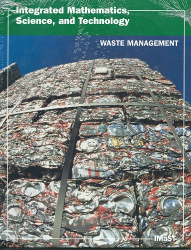 INTEGRATED MATH, SCIENCE, & TECHNOLOGY WASTE MANAGEMENT STUDEN: a