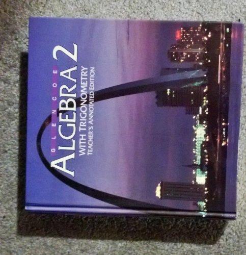 9780026507387: Glencoe algebra 2 with trigonometry
