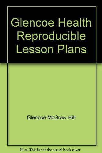 Glencoe Health Reproducible Lesson Plans: Glencoe McGraw-Hill