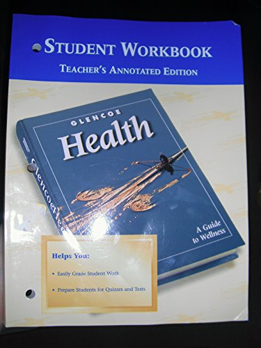 9780026515665: Glencoe Health Student Workbook (Teacher's Edition)