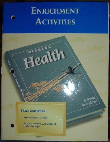 9780026515719: Glencoe Health Enrichment Activities