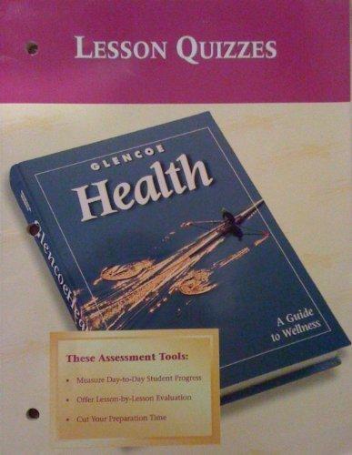 Glencoe Health Lesson Quizzes (9780026515733) by Glencoe