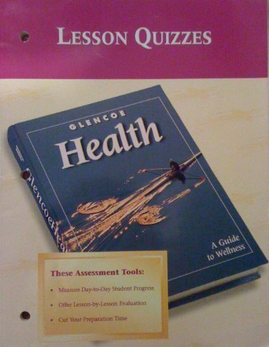 9780026515733: Glencoe Health Lesson Quizzes