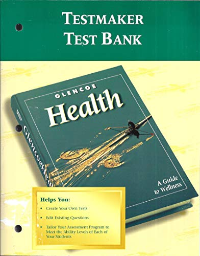 9780026516075: Glencoe Health TESTMAKER Test Bank