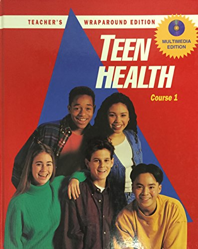 9780026517751: Teen Health: Course 1 Teacher's Wraparound Edition
